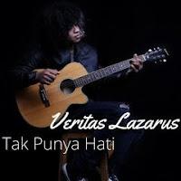 Veritas Lazarus - Tak Punya Hati