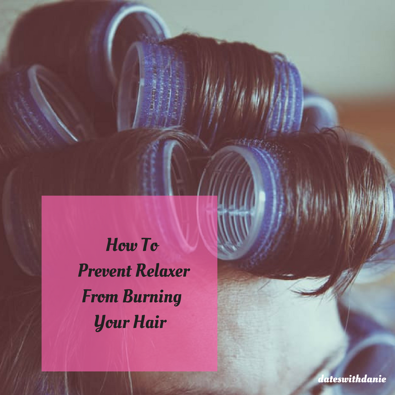 How To Prevent Relaxer From Burning Your Hair