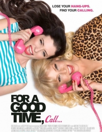 For a Good Time, Call... | Bmovies