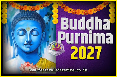 2027 Buddha Purnima Date and Time, 2027 Buddha Purnima Calendar