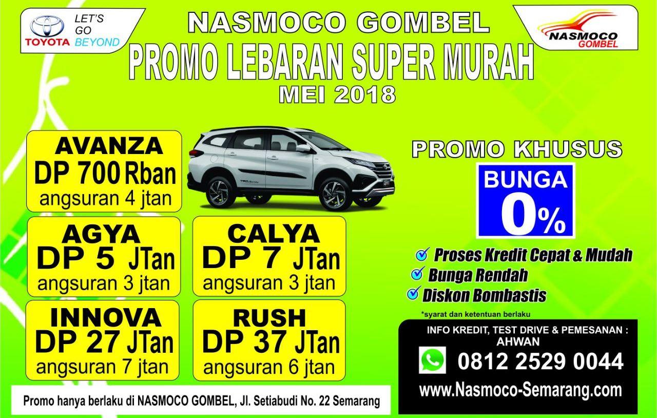 Promo Spesial Uang Muka Kredit Ringan Dealer Nasmoco Toyota Gombel Semarang Bulan Mei 2018.