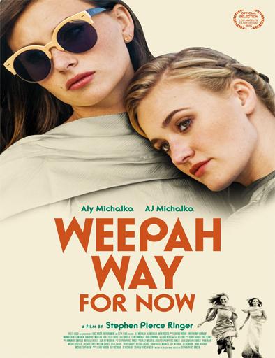Ver Weepah Way for Now (2015) Online