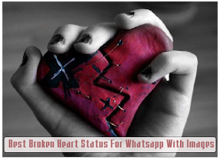 Best Broken Heart Status Images With Quotes