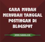 Cara Mudah Merubah Tanggal Postingan Di Blogspot