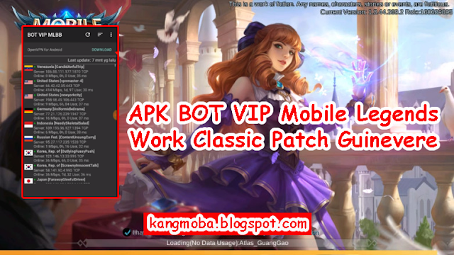 APK BOT VIP Mobile Legends Support Classic Patch Guinevere