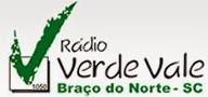 Rádio Verde Vale AM de Braço do Norte ao vivo