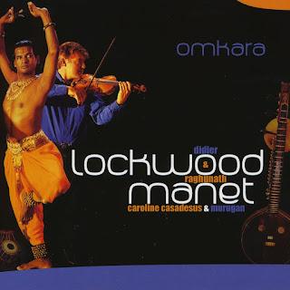 Didier Lockwood & Raghunath Manet - 2001 - Omkara