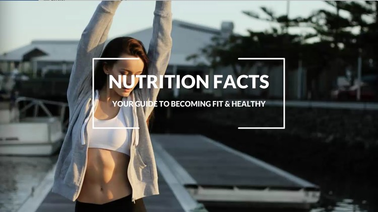 Nutrition Facts: Your Guide To Becoming Fit & Healthy - Udemy Coupon