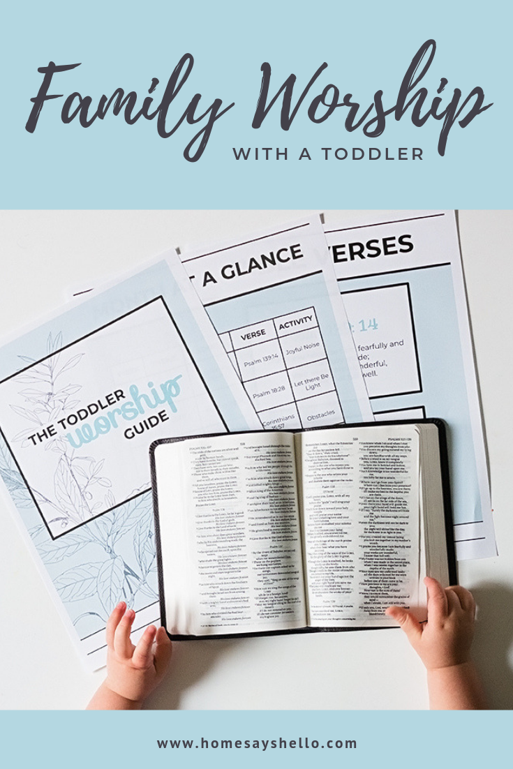 3 simple ways to worship God with a Toddler + a free worship guide with a month of  bible verses, songs of praise, and toddler friendly bible activities
