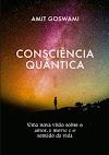 Consciencia Quântica pdf - Amit Goswami