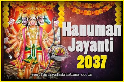 2037 Hanuman Jayanti Pooja Date & Time, 2037 Hanuman Jayanti Calendar