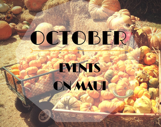 October 2016 Maui Events At A Glance