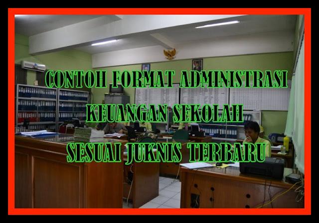 Contoh Format Administrasi Keuangan Sekolah Sesuai Juknis Terbaru