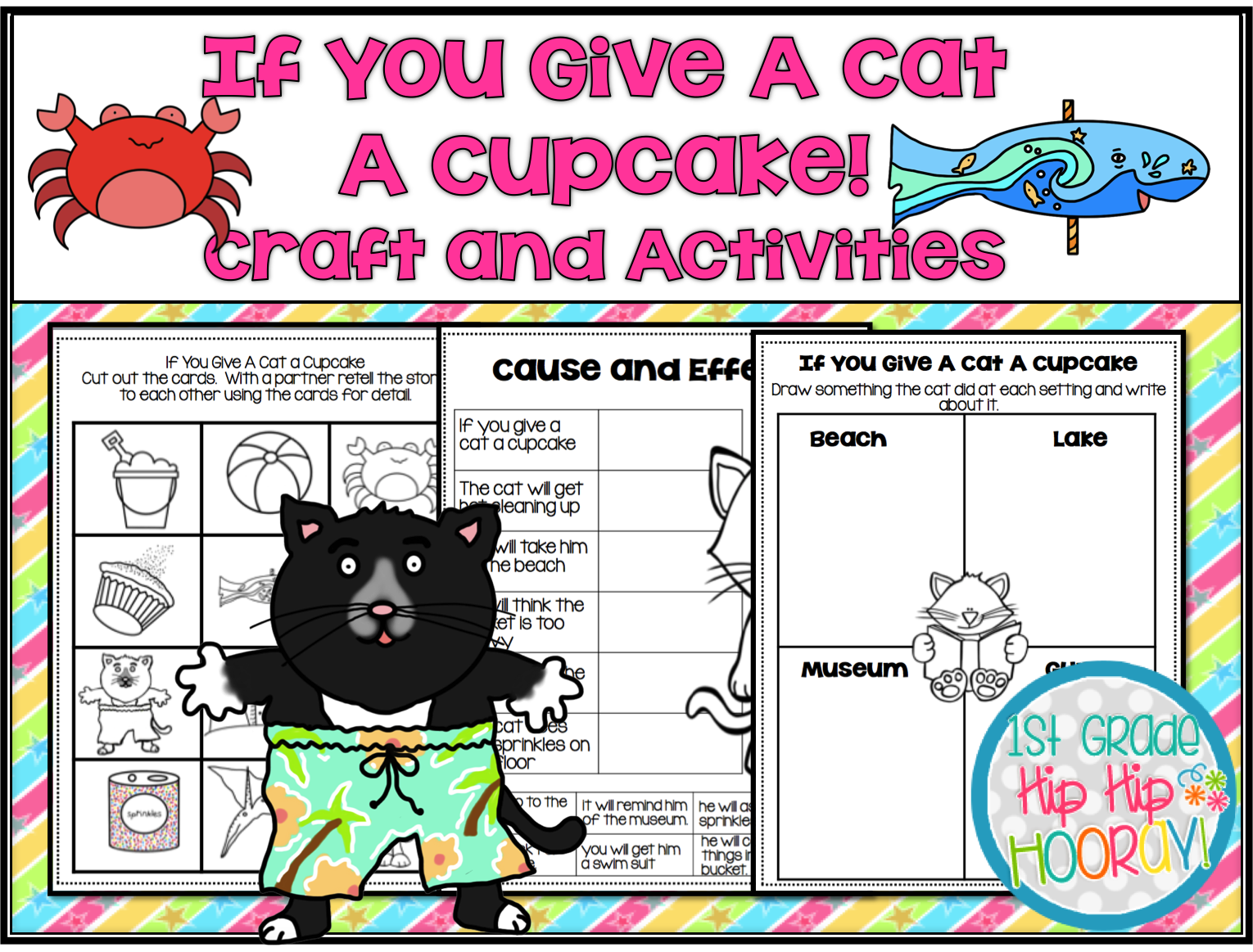 1st Grade Hip Hip Hooray If You Give A Cat A Cupcake