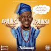 "Testimony Releases Sizzling New Single ""KPANSA KPANSA"" | @TestimonyNaija"