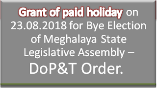 bye-election-to-fill-clear-vacancies-in-meghalaya-legislative-assembly-2018-grant-of-paid-holiday