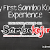 My First Sambo Kojin Experience
