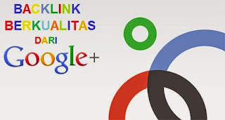 Gratis Backlink dari Google Plus