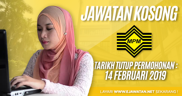 jawatan kosong Majlis Peperiksaan Malaysia (MPM) 2019
