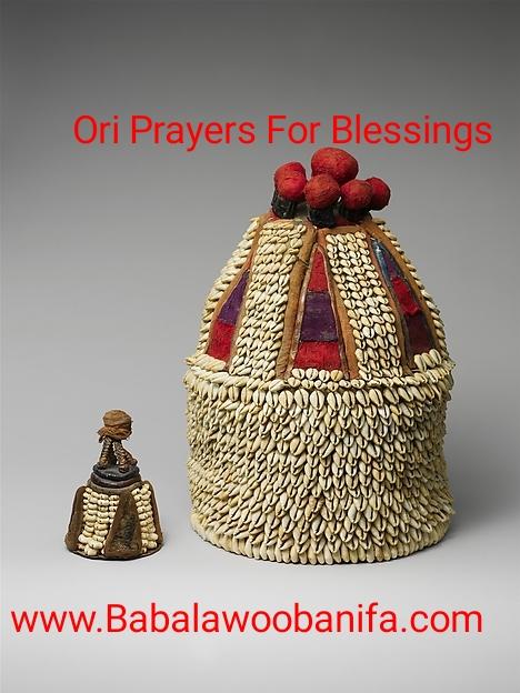 BABALAWO OBANIFA: Ori Prayer - IFA Prayer To Invoke Ori