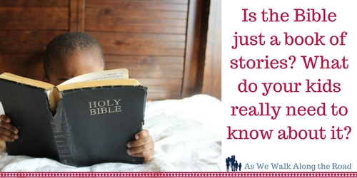 What kids need to know about the Bible