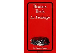 Lundi Librairie : La Décharge - Béatrix Beck