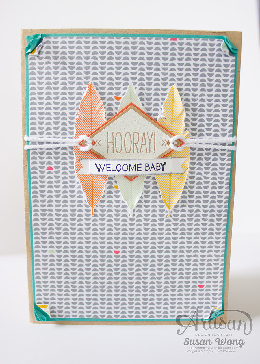 Susan Wong, Artisan DT. Happy Hooray Welcome Baby Card.