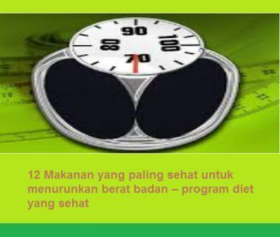12 Makanan yang paling sehat untuk menurunkan berat badan ...