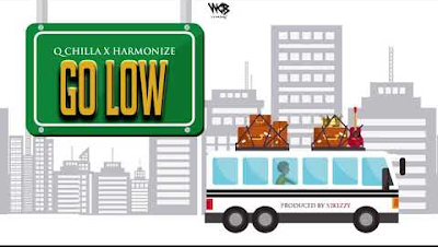 Q Chilla X Harmonize - Go Low