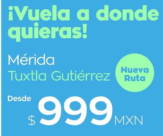 Ofetas de Vuelos a Tuxtla Gutierrez a menos de mil pesos 999 y a Merida con Interjet