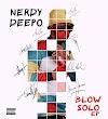 MUSIC: NERDY DEEPO - BLOWSOLO EP