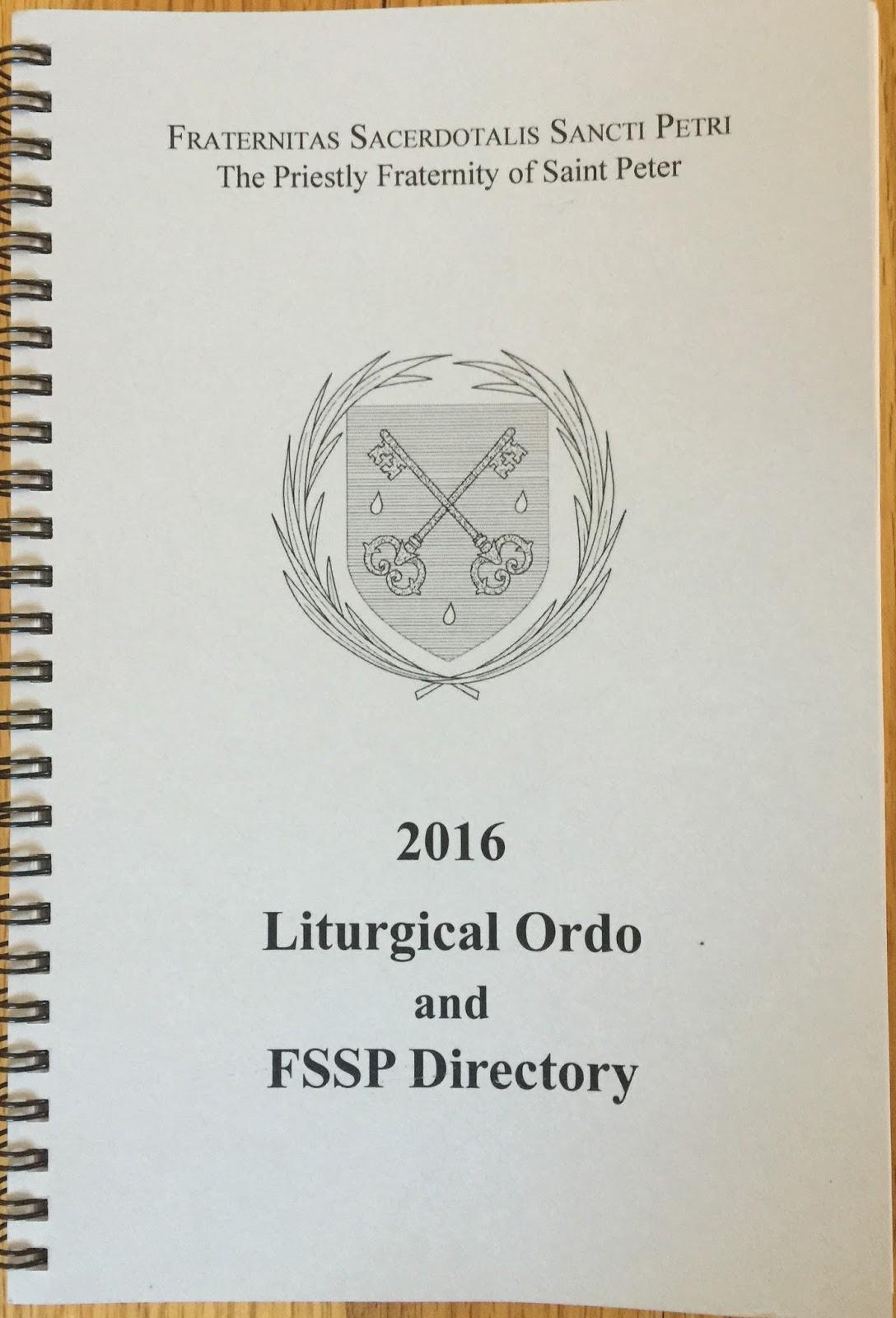 RORATE CÆLI: Rorate Review: FSSP 2016 Liturgical Ordo