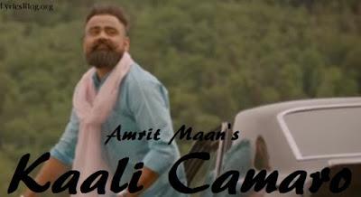 Kaali Camaro Lyrics - Amrit Maan | Deep Jandu