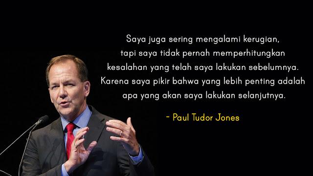 Paul Tudor Jones kata bijak