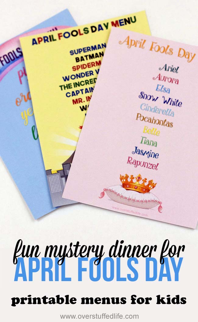 April Fools Day idea for kids | mystery dinner menu | free printable | April Fools joke | prank dinner for April Fool | pranks for kids | ideas for April Fools Day | crazy dinner | surprise menu