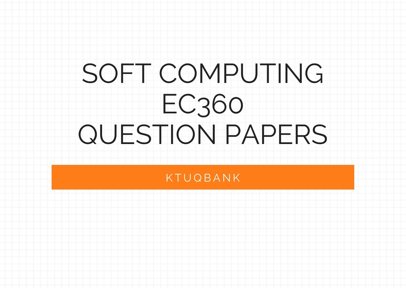 Soft Computing | EC360 | Question Papers (2015 batch)