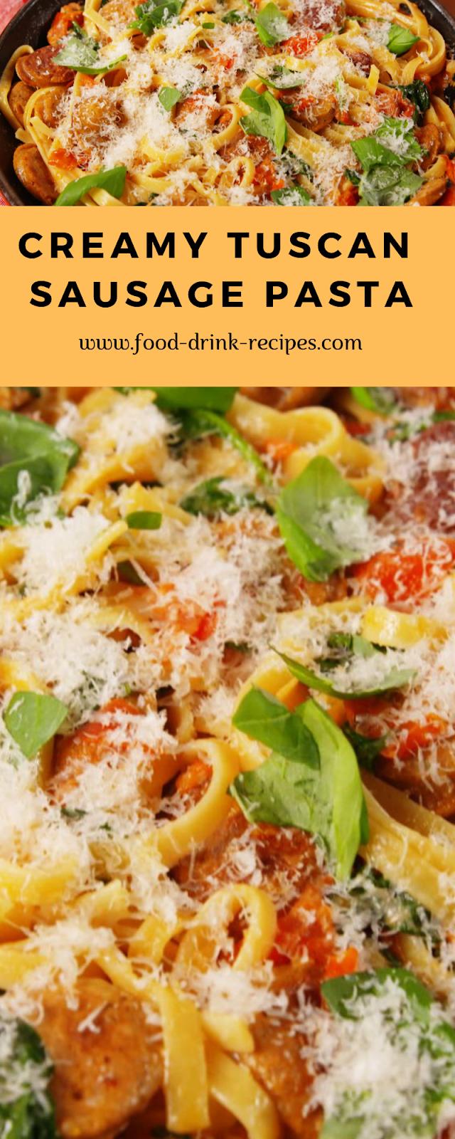 Creamy Tuscan Sausage Pasta