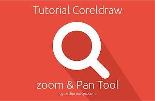 Tutorial Coreldraw Mengenal tool Zoom dan Pan