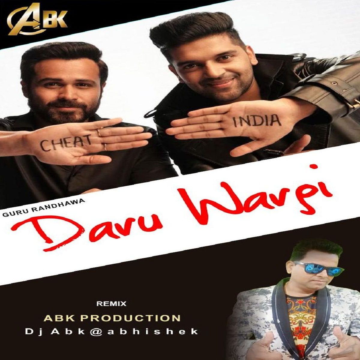 Daaru Wargi ( Guru Randhawa ) Abk Production Remix