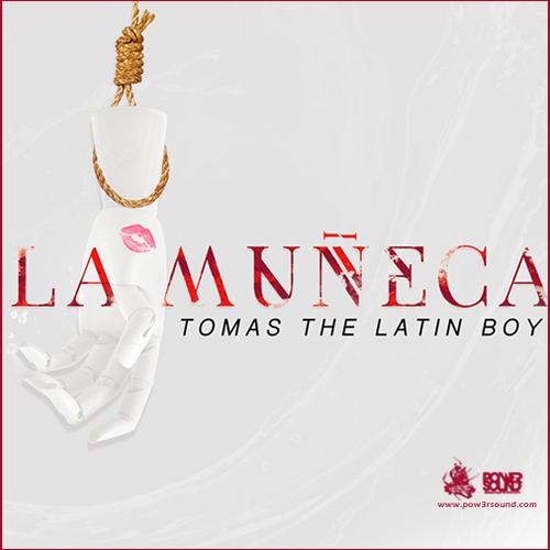http://www.pow3rsound.com/2018/02/tomas-latin-boy-la-muneca.html