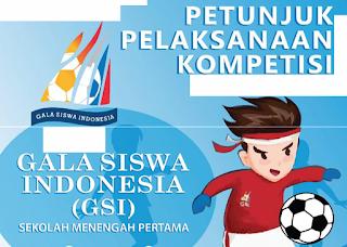Download Juklak/ Petunjuk Pelaksanaan Kompetisi Gala Siswa Indonesia (GSI) Sekolah Menengah Pertama/ SMP Tahun  2019