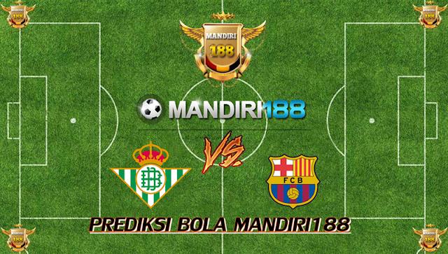 AGEN BOLA - Prediksi Real Betis vs Barcelona 22 Januari 2018