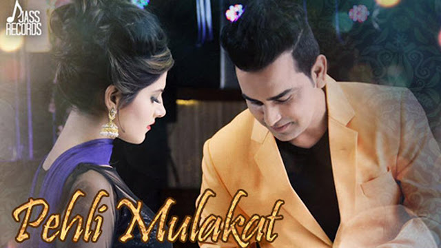 Punjabi Song Pehli Mulakat Lyrics - Jassi Dhaliwal