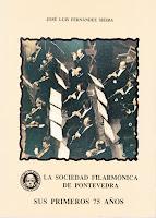 La Sociedad Filarmónica de Pontevedra-Libro de J.L. Fernández