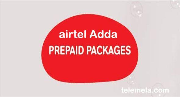 Airtel Adda Package