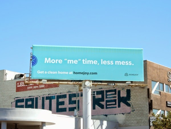 More me time less mess Homejoy billboard