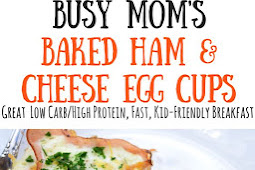 (KETO/LOW CARB)-Busy Mom's Baked Ham & Cheese Egg Cups: Perfect for Weekday Breakfasts!