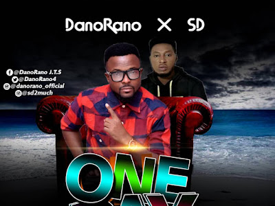 DOWNLOAD MP3: DanoRano ft SD - One Day