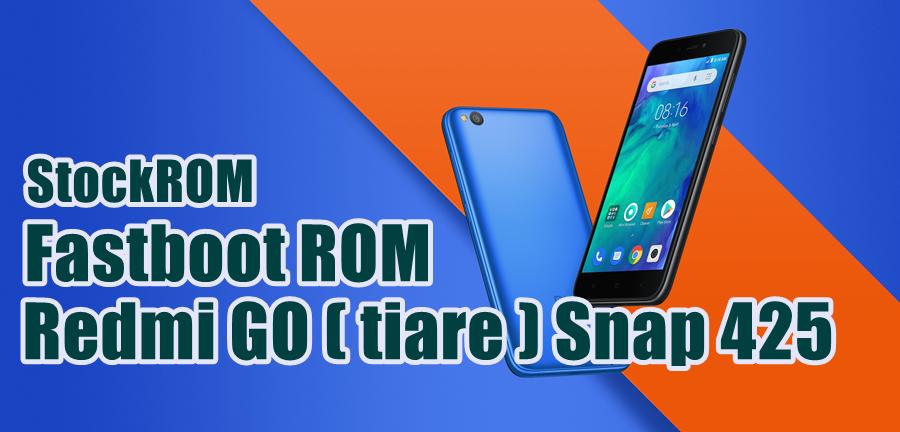 StockROM / Firmware Unbrick Redmi GO (tiase)