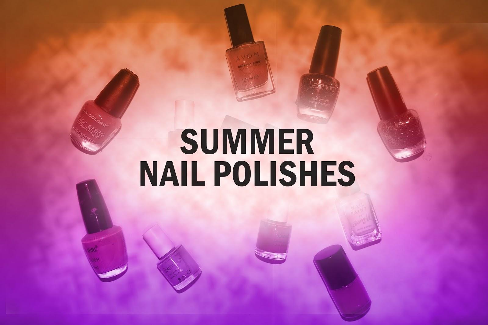 Tashika Bailey | Summer Nail Polishes